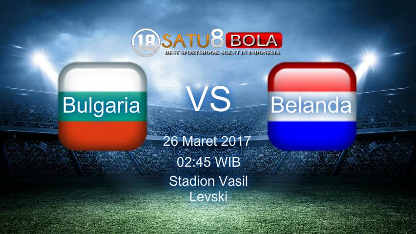 Prediksi Bulgaria vs Belanda 26 Maret 2017