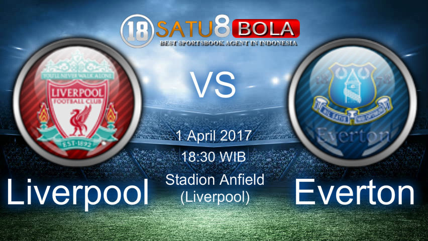 Prediksi Liverpool vs Everton 1 April 2017