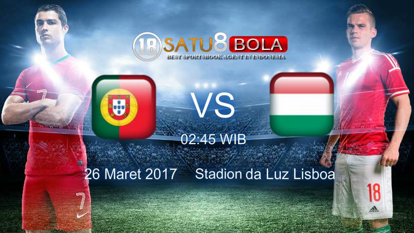 Prediksi Portugal vs Hungaria 26 Maret 2017